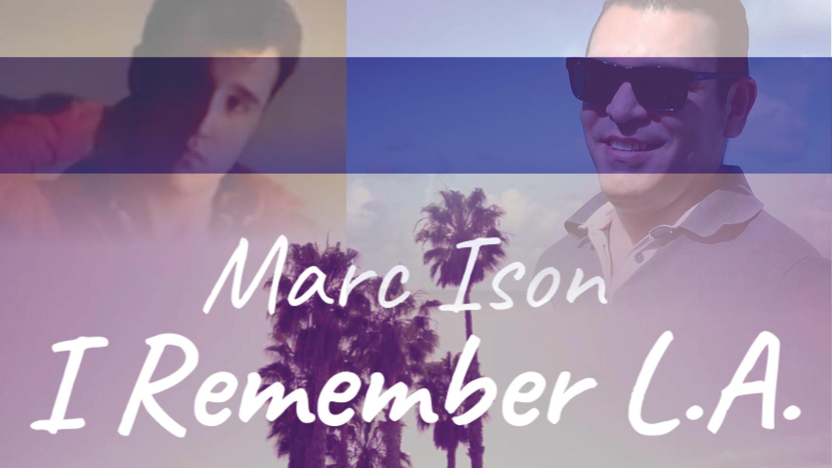 I Remember LA - Marc Ison Thumbnail