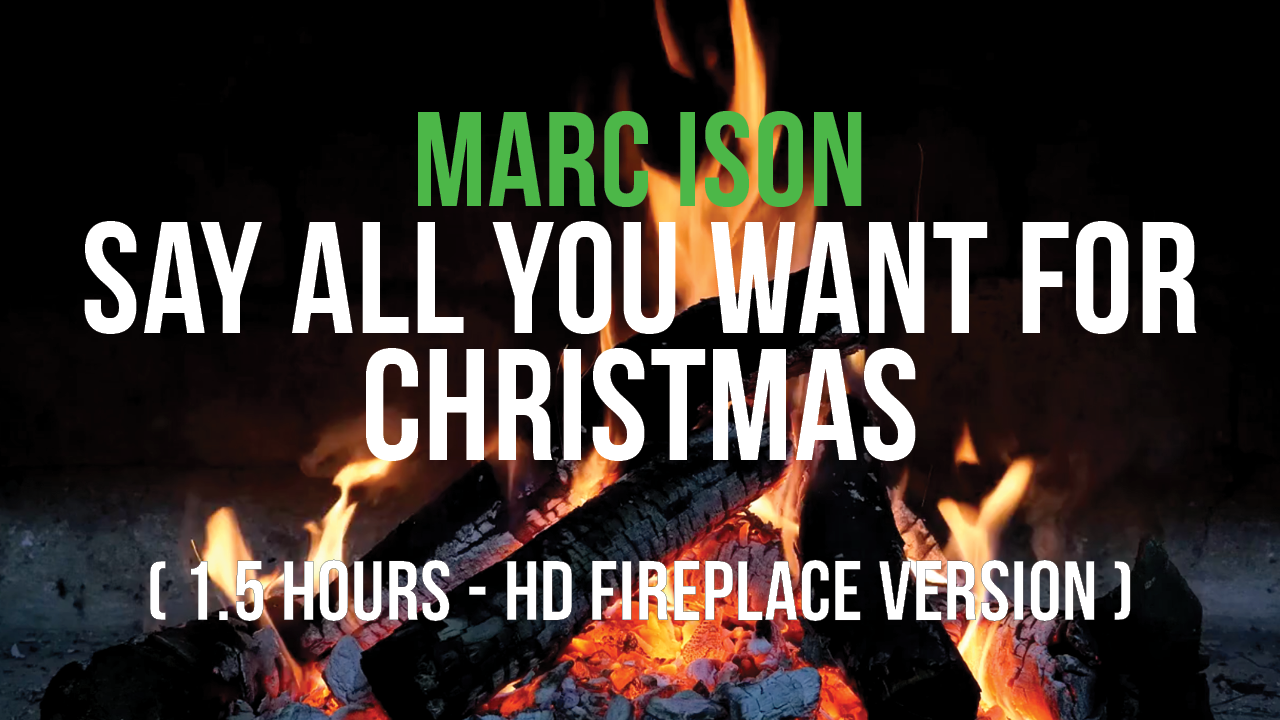Marc Ison Say All You Want For Christmas YouTube Thumbnail